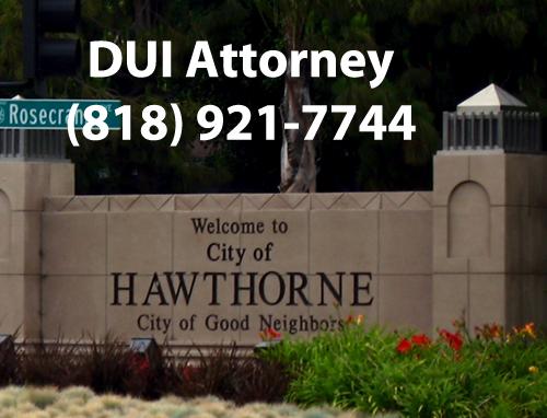 Hawthorne DUI Attorney